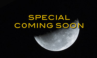 SPECIAL COMING SOON